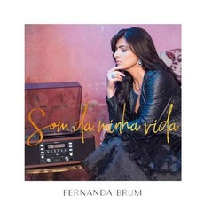 Som da Minha Vida mp3 Album by Fernanda Brum