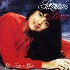 Meu Bem Maior (Re-Issue) mp3 Album by Fernanda Brum