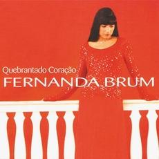 Quebrantado Coração mp3 Album by Fernanda Brum