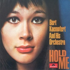 Hold Me mp3 Album by Bert Kaempfert & His Orchestra