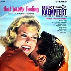 That Happy Feeling mp3 Album by Bert Kaempfert & His Orchestra