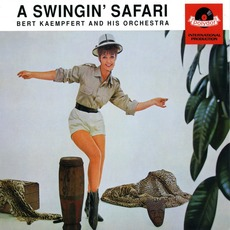 A Swingin' Safari (Re-Issue) mp3 Album by Bert Kaempfert & His Orchestra