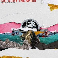Let's Try the After (Vol. 1) mp3 Album by Broken Social Scene