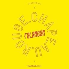 Chapeau Rouge mp3 Album by Folamour