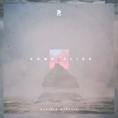 Come Alive by Radiate Worship