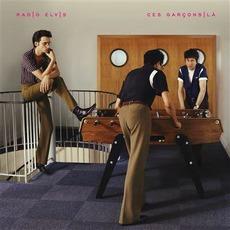 Ces Garçons-là mp3 Album by Radio Elvis