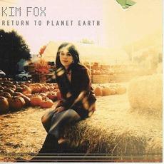 Return to Planet Earth mp3 Album by Kim Fox
