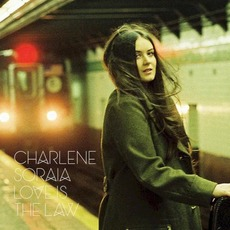 Love Is the Law mp3 Album by Charlene Soraia