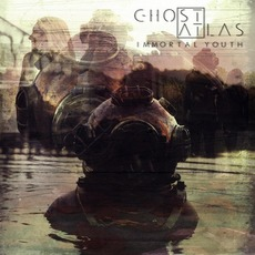 Immortal Youth mp3 Album by Ghost Atlas