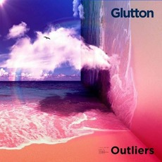 Outliers mp3 Album by Glutton