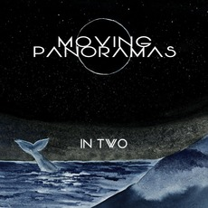 In Two by Moving Panoramas