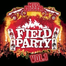 Mud Digger Field Party, Vol. 1 mp3 Compilation by Various Artists