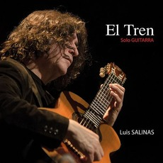 El Tren: Sólo Guitarra mp3 Album by Luis Salinas