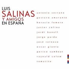 Luis Salinas Y Amigos En España mp3 Album by Luis Salinas