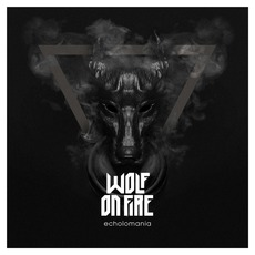 Echolomania mp3 Album by Wolf on Fire