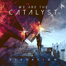 Elevation mp3 Album by We Are The Catalyst