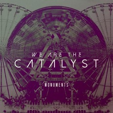 Monuments mp3 Album by We Are The Catalyst