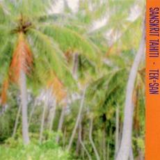 Sanskrit Tahiti mp3 Album by Tek-San