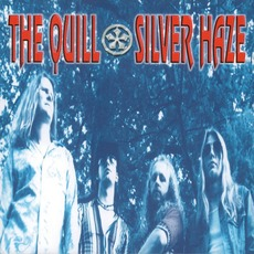 Silver Haze (Remastered) mp3 Album by The Quill