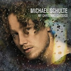 My Christmas Classics mp3 Album by Michael Schulte
