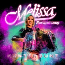 Kunterbunt mp3 Album by Melissa Naschenweng