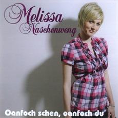 Oanfoch schen, oanfoch du mp3 Album by Melissa Naschenweng
