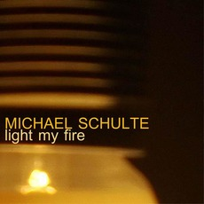 Light My Fire mp3 Single by Michael Schulte
