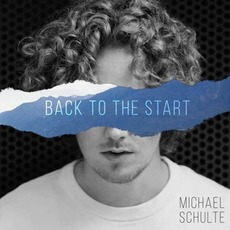 Back to the Start mp3 Single by Michael Schulte