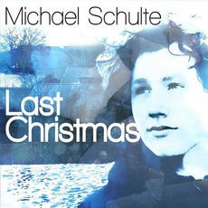 Last Christmas mp3 Single by Michael Schulte
