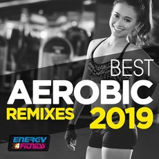 Best Aerobic Remixes 2019 mp3 Compilation by Various Artists
