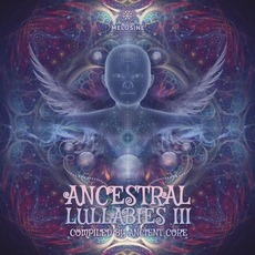 Ancestral Lullabies III mp3 Compilation by Various Artists