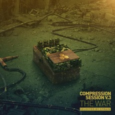 Compression Session, V.3: The War by Various Artists