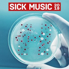 Sick Music 2019 mp3 Compilation by Various Artists