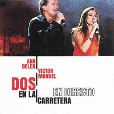 Dos en la carretera (Live) mp3 Live by Ana Belén & Víctor Manuel