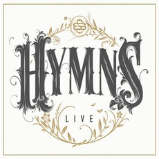 Hymns Live mp3 Live by Shane & Shane