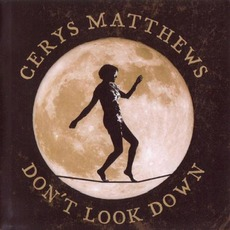 Don't Look Down mp3 Album by Cerys Matthews