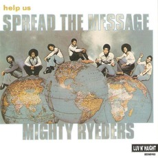 Help Us Spread the Message (Remastered) by Mighty Ryeders