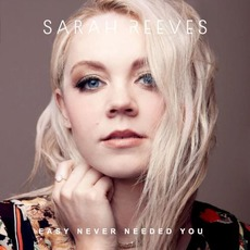 Easy Never Needed You by Sarah Reeves