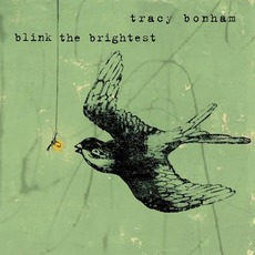 Blink the Brightest mp3 Album by Tracy Bonham