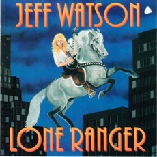 Lone Ranger mp3 Album by Jeff Watson