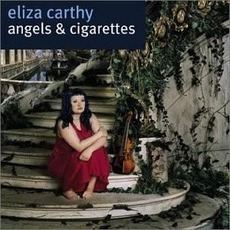 Angels & Cigarettes mp3 Album by Eliza Carthy