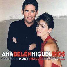 Cantan a Kurt Weill mp3 Album by Ana Belén & Miguel Ríos