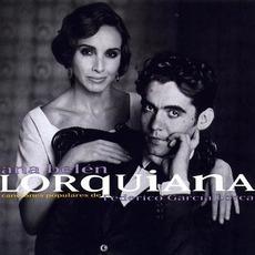 Lorquiana: Canciones Populares de Federico García Lorca mp3 Album by Ana Belén