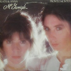 Pronto Monto (Re-Issue) mp3 Album by Kate & Anna McGarrigle