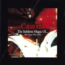 The Sublime Magic Of... mp3 Artist Compilation by Catatonia