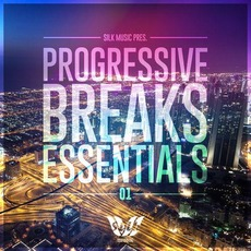 Silk Music Pres. Progressive Breaks Essentials 01 mp3 Compilation by Various Artists