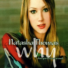 Why (Does Your Love Hurt So Much) mp3 Single by Natasha Thomas