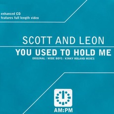 You Used to Hold Me mp3 Single by Scott & Leon