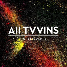 Unbelievable mp3 Single by All Tvvins
