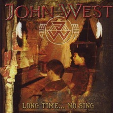 Long Time...No Sing (Japanese Edition) mp3 Album by John West (2)